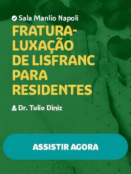 Aula #49 - Fratura-luxação de Lisfranc para Residentes