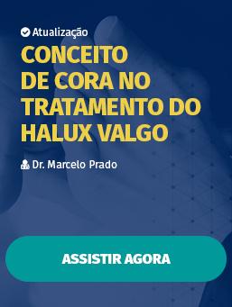 Aula #07 - Conceito de CORA no Tratamento do Halux Valgo