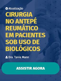 Aula #27 - Cirurgia no Antepé Reumático em Pacientes sob Uso de Biológicos