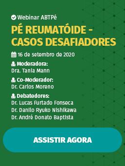 Webinar #03 - Pé Reumatóide - Casos Desafiadores