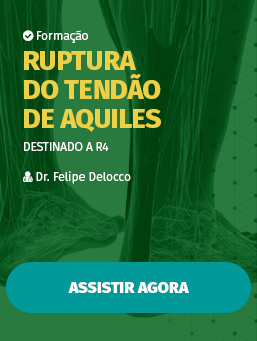 Aula #35 - Ruptura do Tendão de Aquiles (Destinado a R4)