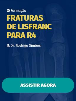 Aula #19 - Fraturas de Lisfranc para R4
