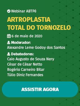 Webinar #02 - Artroplastia Total do Tornozelo