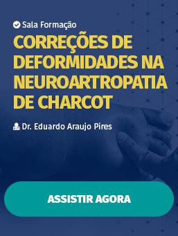 Aula #38 - Correções de deformidades na neuroartropatia de Charcot