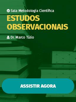 Aula #21 - Estudos Observacionais