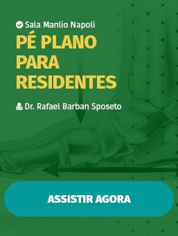 Aula #17 - Pé Plano para Residentes
